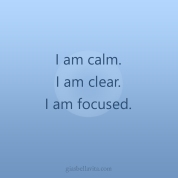 calm clear focused