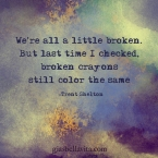 broken is okay