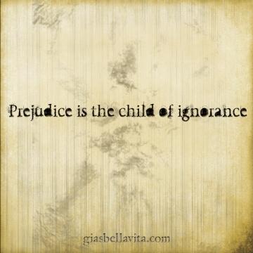 prejudice ignorance