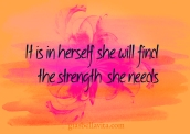 strength she needs